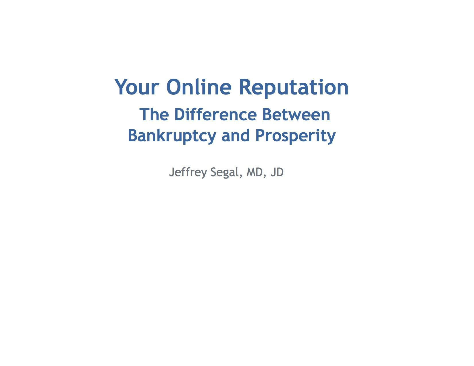Online Reputation: The Difference Between Success and Bankruptcy