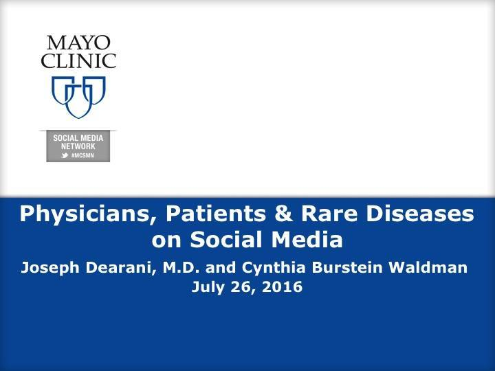 Physicians, Patients & Rare Diseases on Social Media