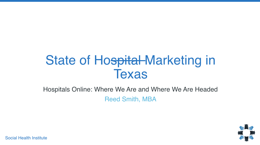 The State of Hospital Digital Marketing: Findings from Texas and What They Mean