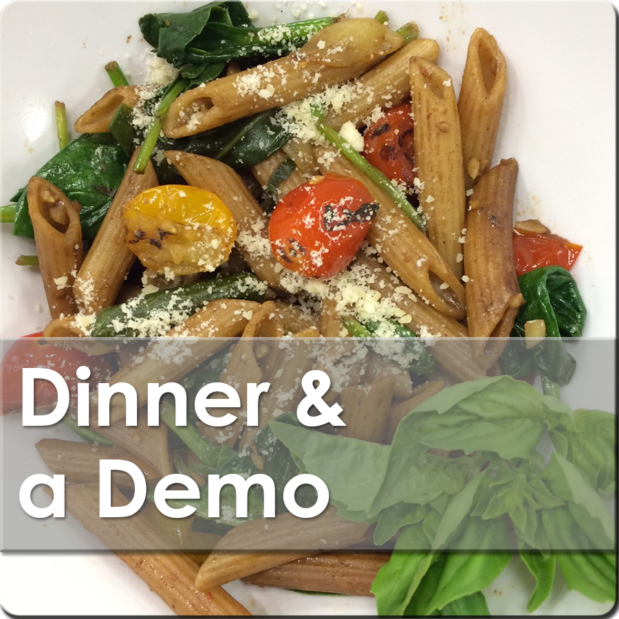 Dinner & a Demo